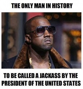 kanye-west-the-only-man-in-history-to-be-called-a-jackass-by-the-president-of-the-united-states