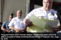 [WATCH] Ferguson Municipality Falling Apart One By One, Police Chief Now to Resign in just Weeks