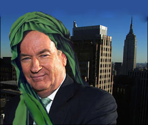 What's next, O'Reilly wearing a turban on his show?
