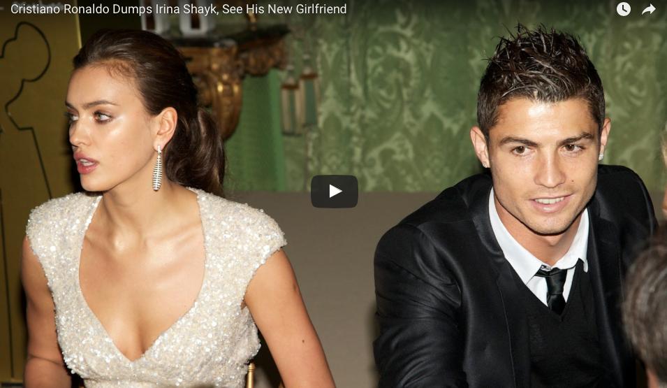 [VIDEO] Cristiano Ronaldo Dumps Irina Shayk, See His New Girlfriend