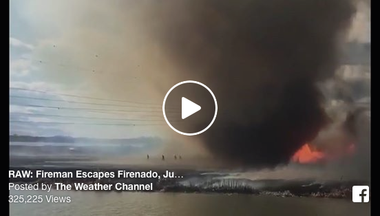 [WATCH] Towering 'FIRENADO' Chases Firefighters Towards Their Only Escape