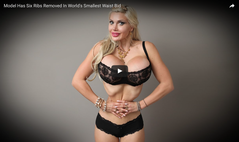 [VIDEO] Model Has Six Ribs Removed In World's Smallest Waist Bid